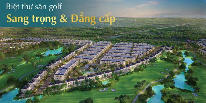 Biệt thự sân Golf Sang trọng và đẳng cấp